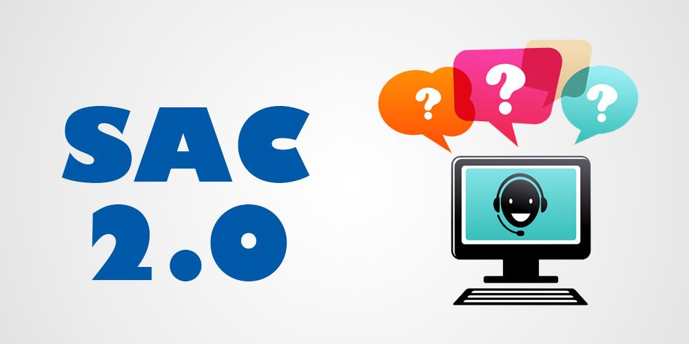 SAC 2.0 ganha força no Brasil