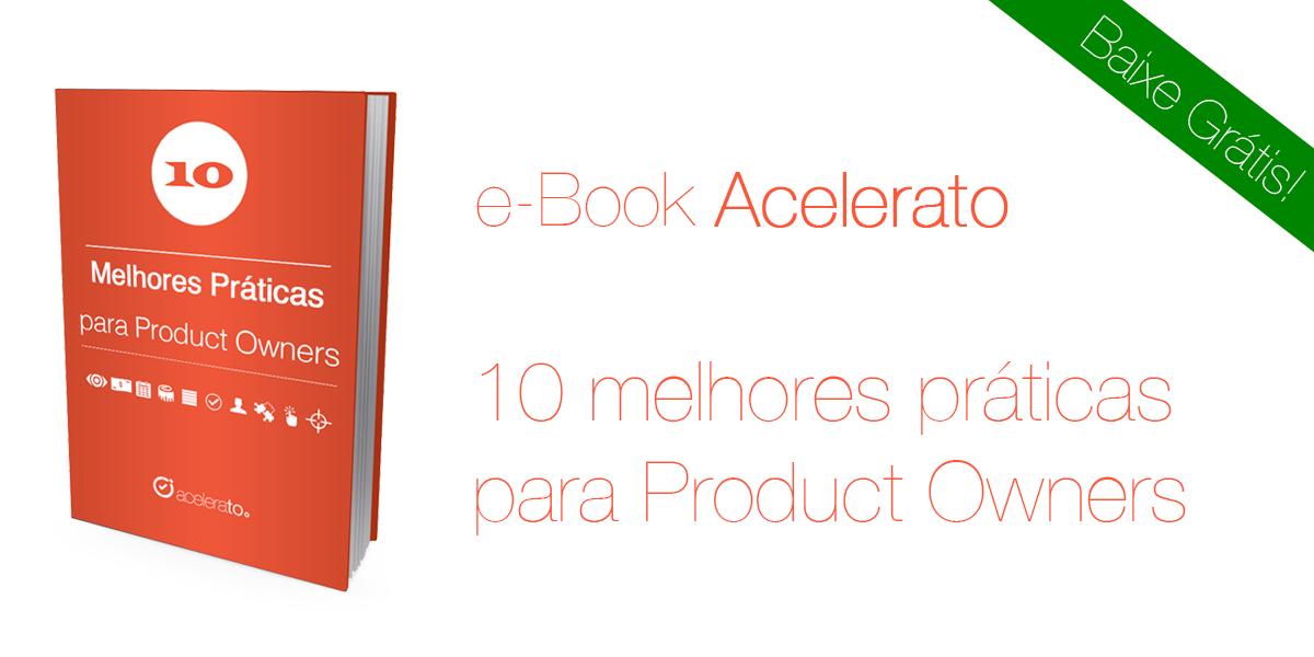 e-Book: 10 Melhores Práticas para Product Owner
