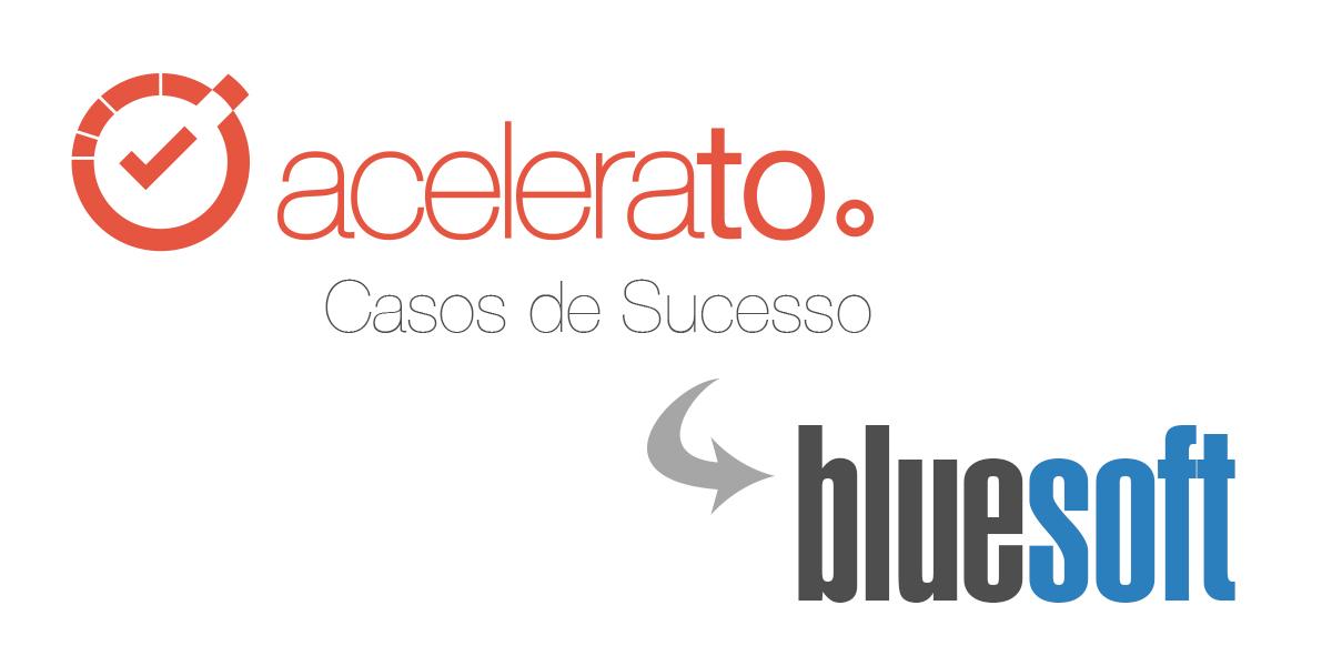Acelerato | Casos de Sucesso – Bluesoft