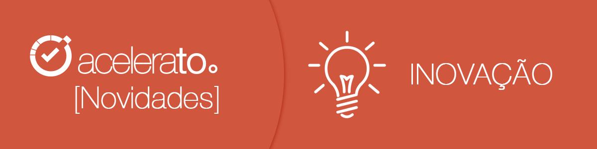 Acelerato Tutorial | Inovação
