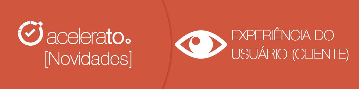 Experiência do Usuário Cliente | Acelerato Tutorial